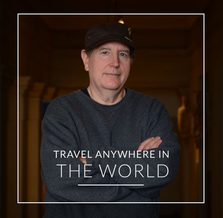 TRAVEL ANYWHERE IN THE WORLD
